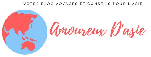 Amoureux D'Asie : Voyages et Conseils sur L'Asie